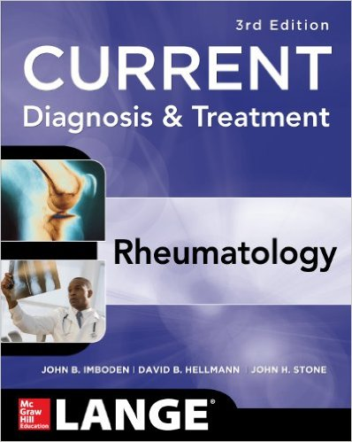 Current Diagnosis & Treatment in Rheumatology, Third Edition (LANGE CURRENT Series) 3rd Edition