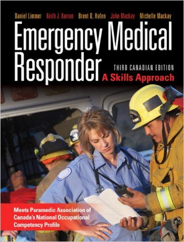 Emergency Medical Responder: A Skills Approach, Third Canadian Edition (3rd Edition) 3rd Edition