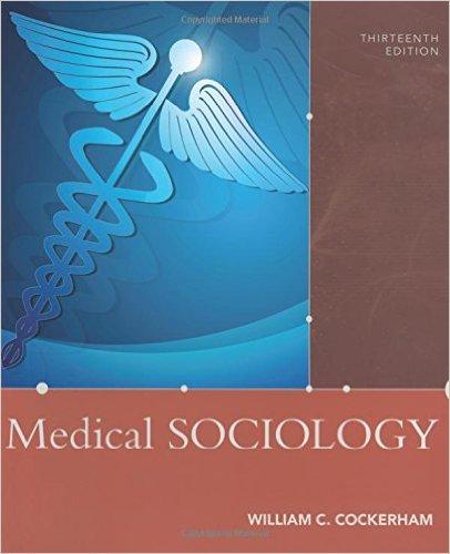 Medical Sociology 13th Edition