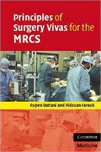 Principles of Surgery Vivas for the MRCS 1st Edition