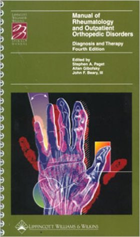 Manual of Rheumatology and Outpatient Orthopedic Disorders: Diagnosis and Therapy (Books) 4th Sprl Edition