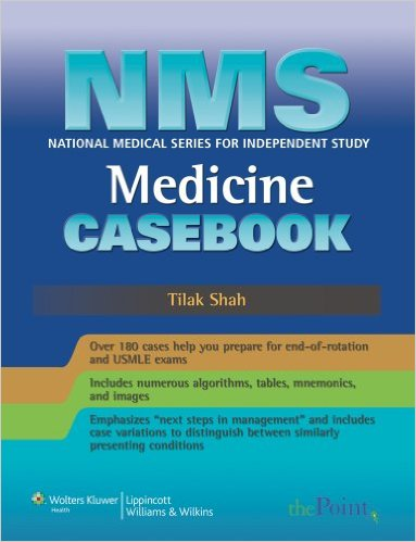 NMS Medicine Casebook (National Medical Series for Independent Study) 1 Pap/Psc Edition