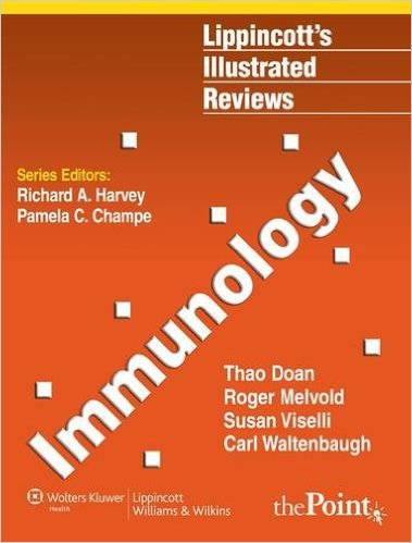 Immunology (Lippincott Illustrated Reviews Series) 1 Pap/Psc Edition