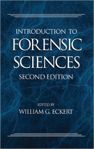 Introduction to Forensic Sciences, Second Edition (Forensic Library) 2nd Edition
