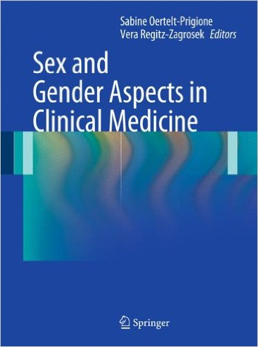 Sex and Gender Aspects in Clinical Medicine 2012th Edition