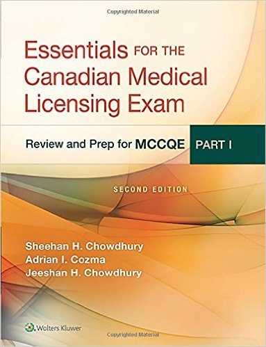 Essentials for the Canadian Medical Licensing Exam: Review and Prep for McCqe, Part I