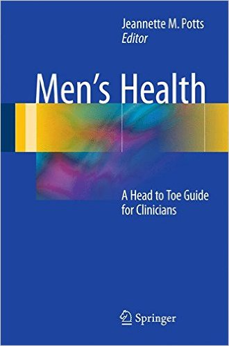 Men's Health: A Head to Toe Guide for Clinicians 1st ed. 2016 Edition