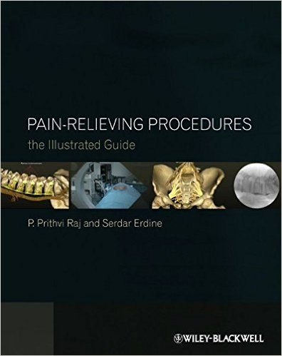 Pain-Relieving Procedures: The Illustrated Guide 1st Edition