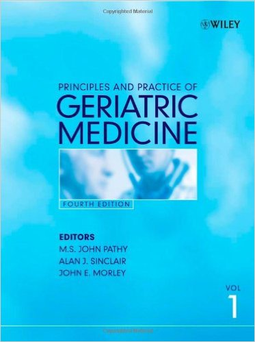 Principles and Practice of Geriatric Medicine, 2 Volume Set 4th Edition