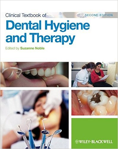 Clinical Textbook of Dental Hygiene and Therapy 2nd Edition