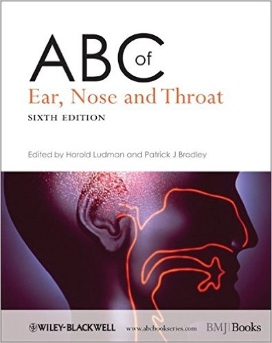 ABC of Ear, Nose and Throat (ABC Series) 6th Edition