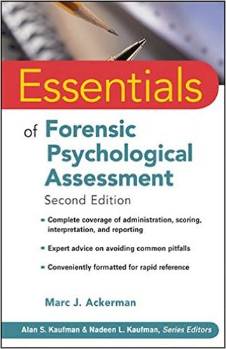 Essentials of Forensic Psychological Assessment (Essentials of Psychological Assessment) Paperback – 18 May 2010
