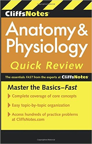 CliffsNotes Anatomy & Physiology Quick Review, 2ndEdition (Cliffsnotes Quick Review) 2nd Edition