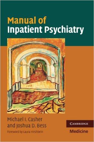 Manual of Inpatient Psychiatry (Cambridge Medicine (Paperback)) 1st Edition
