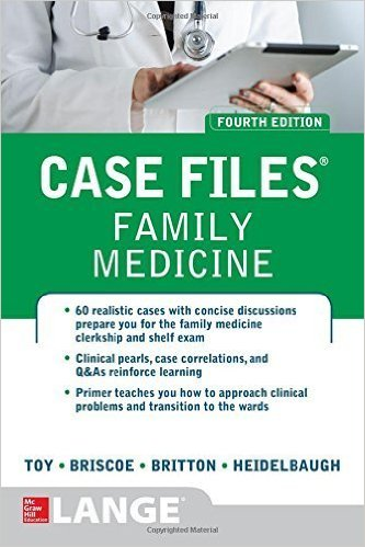 Case Files Family Medicine, Fourth Edition by Eugene Toy (2016-03-18)