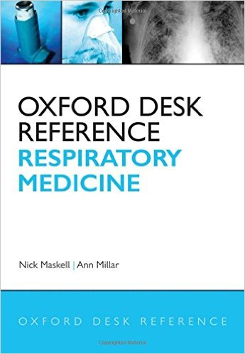 Oxford Desk Reference: Respiratory Medicine (Oxford Desk Reference Series) 1st Edition