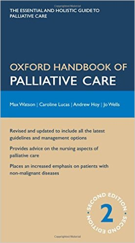 Oxford Handbook of Palliative Care (Oxford Medical Handbooks) 2nd Edition