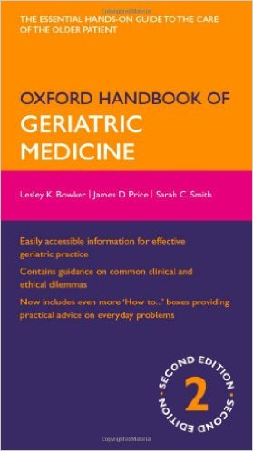 Oxford Handbook of Geriatric Medicine (Oxford Medical Handbooks) 2nd Edition