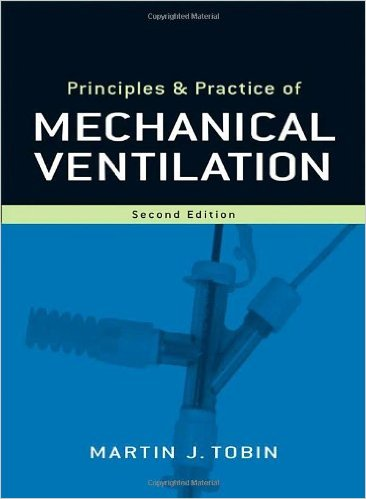 Principles and Practice of Mechanical Ventilation, 2nd Edition 2nd Edition