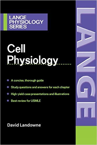 Cell Physiology (LANGE Physiology Series) 1st Edition