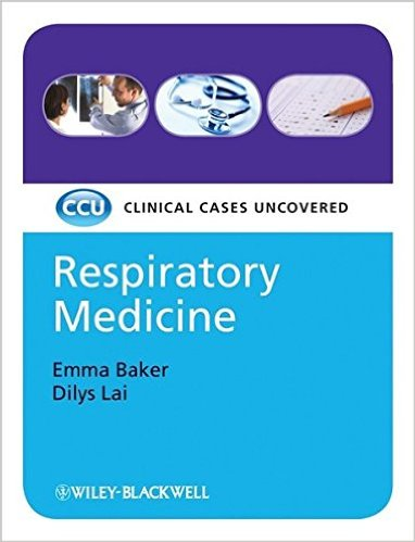 Respiratory Medicine: Clinical Cases Uncovered 1st Edition