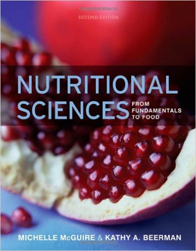 Nutritional Sciences: From Fundamentals to Food (with Table of Food Composition Booklet) (Available Titles CourseMate) 2nd Edition