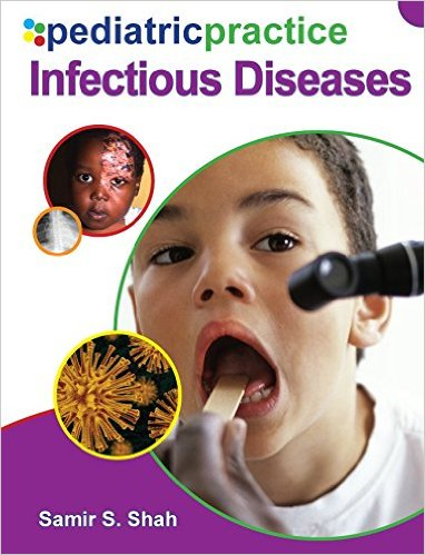 Pediatric Practice Infectious Diseases 1st Edition