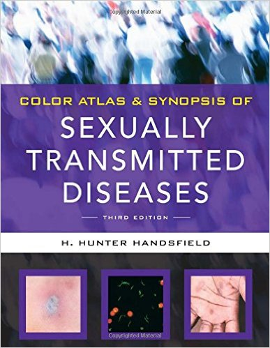 Color Atlas & Synopsis of Sexually Transmitted Diseases, Third Edition (Handsfield, Color Atlas & Synopsis of Sexually Transmitted Diseases) 3rd Edition