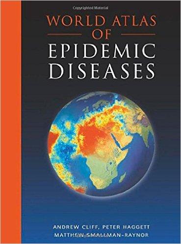 World Atlas of Epidemic Diseases (Arnold Publication)