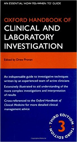 Oxford Handbook of Clinical and Laboratory Investigation (Oxford Medical Handbooks) 3rd Edition