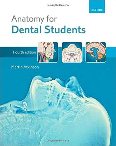 Anatomy for Dental Students 4th Edition