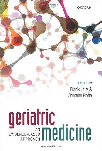 Geriatric Medicine: an evidence-based approach 1st Edition