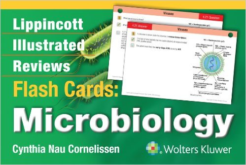 Lippincott Illustrated Reviews Flash Cards: Microbiology (Lippincott Illustrated Reviews Series) 1 Flc Crds Edition