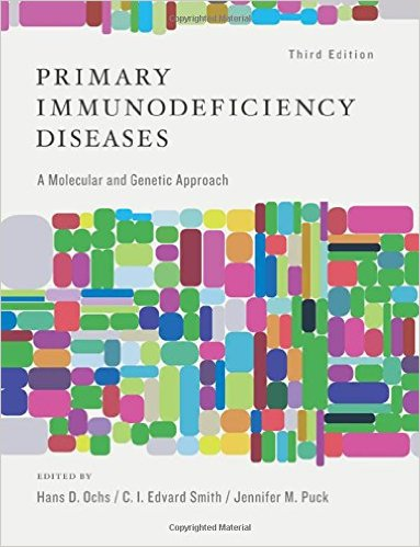 Primary Immunodeficiency Diseases: A Molecular and Genetic Approach 3rd Edition