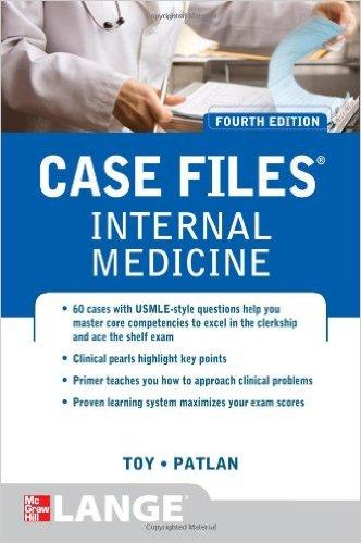 Case Files Internal Medicine, Fourth Edition (LANGE Case Files) 4th Edition