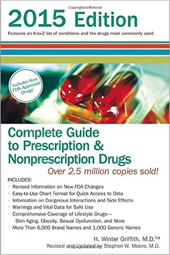 Complete Guide to Prescription and Nonprescription Drugs 2015 (Complete Guide to Prescription & Nonprescription Drugs)