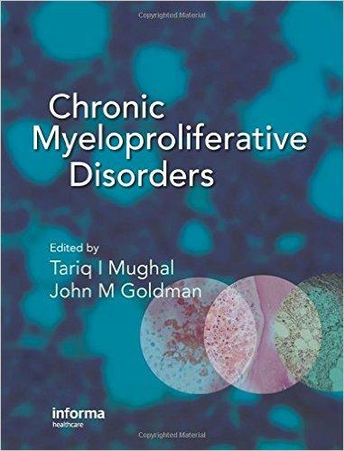 Chronic Myeloproliferative Disorders 1st Edition