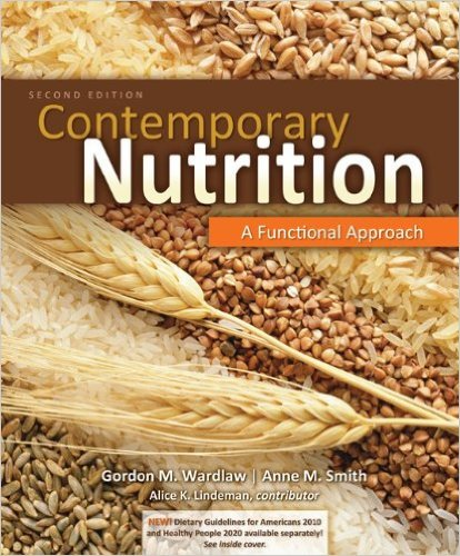 Contemporary Nutrition: A Functional Approach 2nd Edition