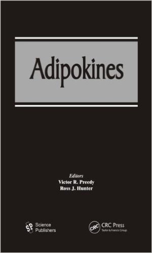 Adipokines (Modern Insights Into Disease from Molecules to Man) 1st Edition