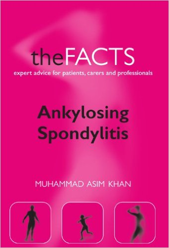 Ankylosing Spondylitis: The Facts (The Facts Series) Reprint Edition
