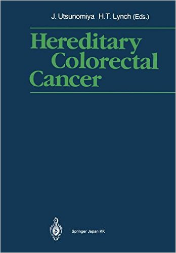 Hereditary Colorectal Cancer: Proceedings of the Fourth International Symposium on Colorectal Cance