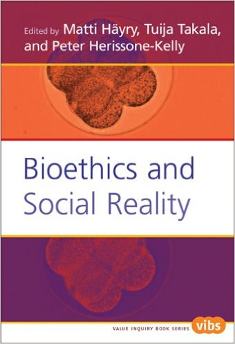 Bioethics and Social Reality (Value Inquiry Book Series, 165) (Value Inquiry Bok Series)