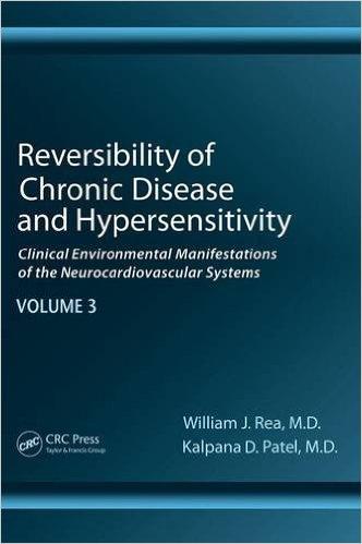 Reversibility of Chronic Degenerative Disease and Hypersensitivity, Vol. 3