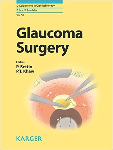 Glaucoma Surgery (Developments in Ophthalmology, Vol. 50) 1st Edition