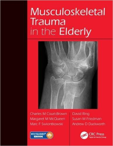 Musculoskeletal Trauma in the Elderly Har/Psc Edition