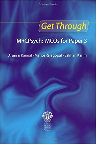 Get Through MRCPsych: MCQs for Paper 3 1st Edition