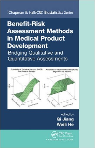 Benefit-Risk Assessment Methods in Medical Product Development
