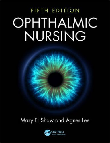 Ophthalmic Nursing, Fifth Edition 5th Edition