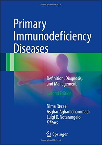 Primary Immunodeficiency Diseases: Definition, Diagnosis, and Management 2nd ed. 2017 Edition