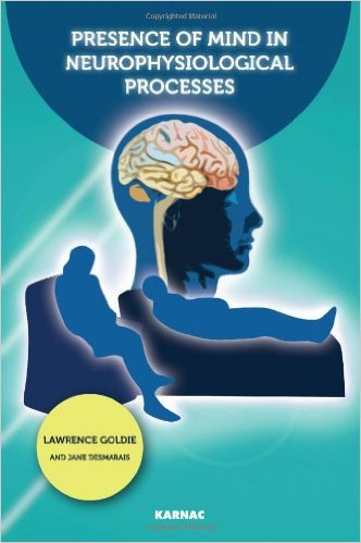 Presence of Mind in Neurophysiological Processes
